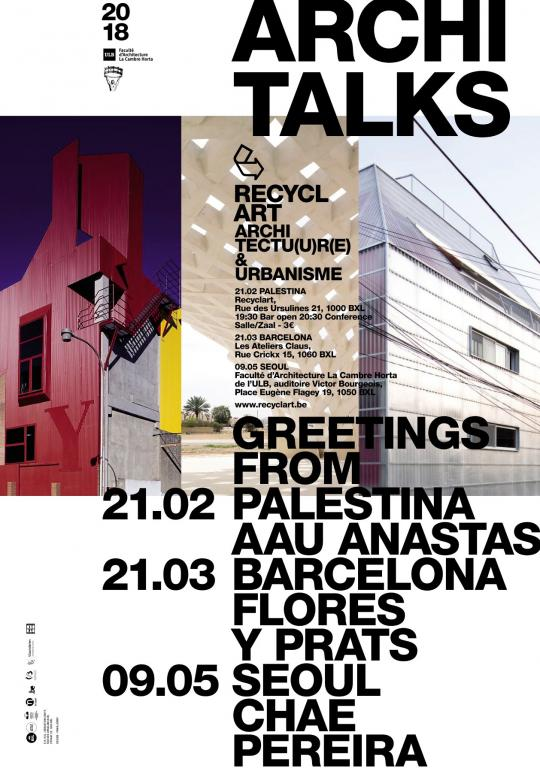 Recyclart architecture lecture: Greetings From Barcelona by Flores y Prats