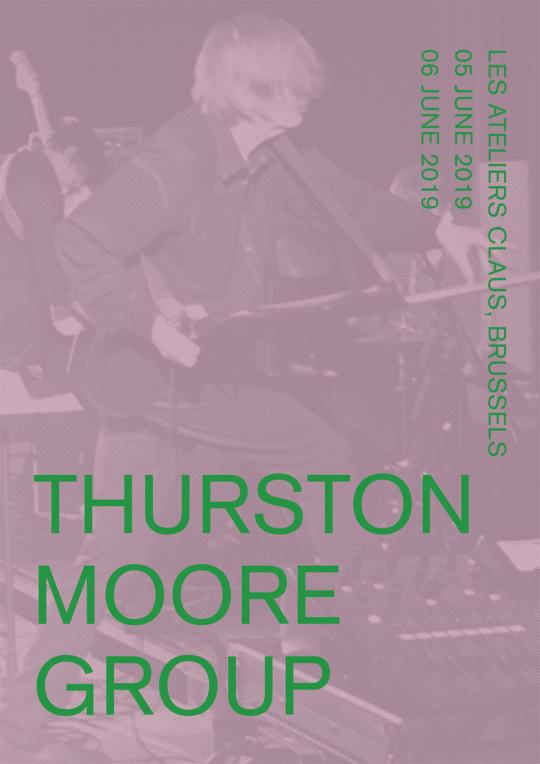 Thurston Moore Group (usa), June 5th & 6th at les ateliers claus